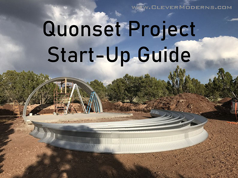 Quonset Project Start-up Guide